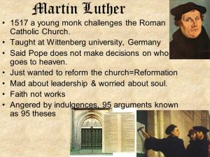 Martin+Luther+1517+a+young+monk+challenges+the+Roman+Catholic+Church.
